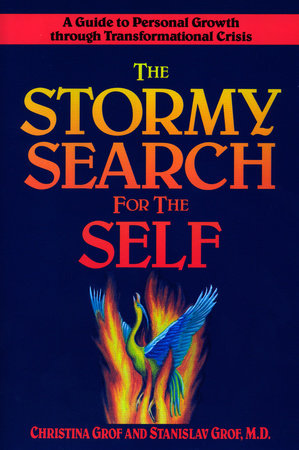 The Stormy Search for the Self by Christina Grof