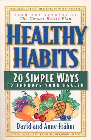 Healthy Habits by David J. Frähm and Anne E. Frahm
