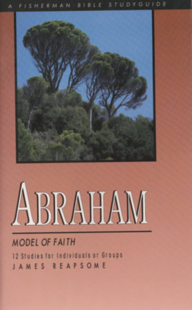 Abraham by James Reapsome
