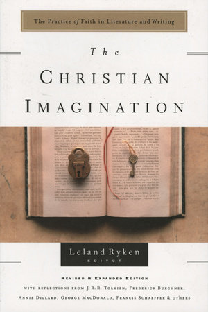 The Christian Imagination by Leland Ryken
