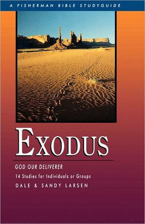 Exodus by Dale Larsen and Sandy Larsen