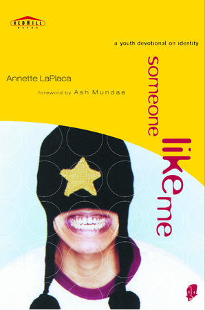 Someone Like Me by Annette LaPlaca