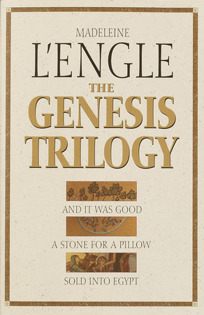 The Genesis Trilogy by Madeleine L'Engle