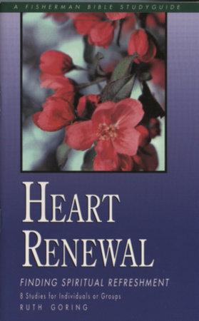 Heart Renewal by Ruth Goring