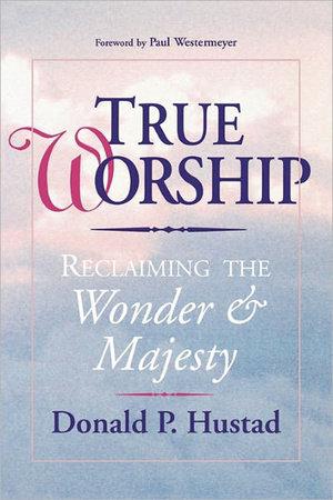 True Worship by David Hustard