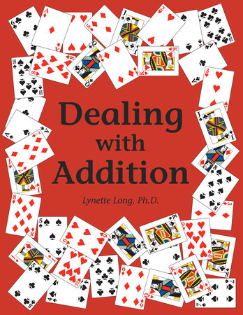 Dealing with Addition by Lynette Long