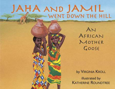Jaha and Jamil Went Down the Hill by Virginia Kroll