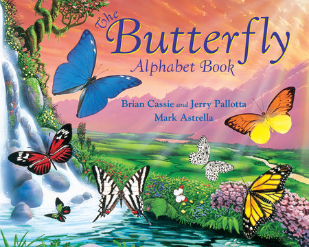 The Butterfly Alphabet Book by Jerry Pallotta and Brian Cassie
