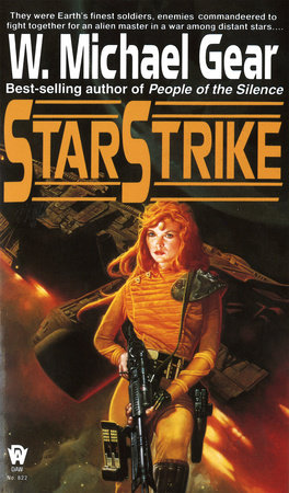 Starstrike by W. Michael Gear
