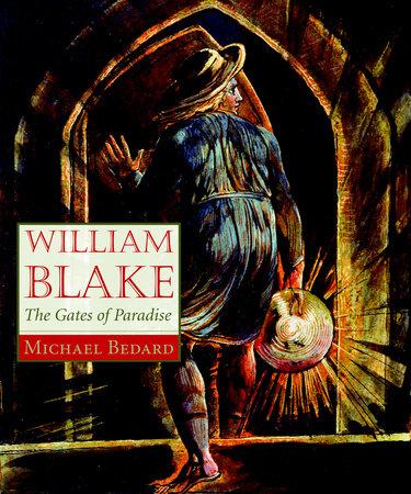 William Blake by Michael Bedard