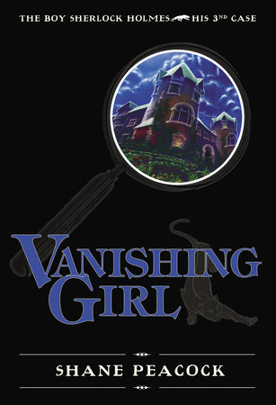 Vanishing Girl by Shane Peacock