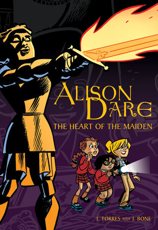 Alison Dare, The Heart of the Maiden by J. Torres; illustrated by J. Bone