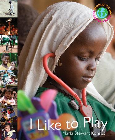 I Like to Play by Marla Stewart Konrad
