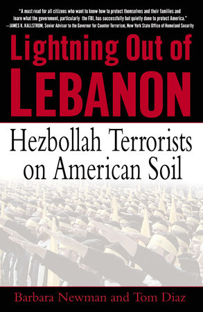 Lightning Out of Lebanon by Tom Diaz and Barbara Newman