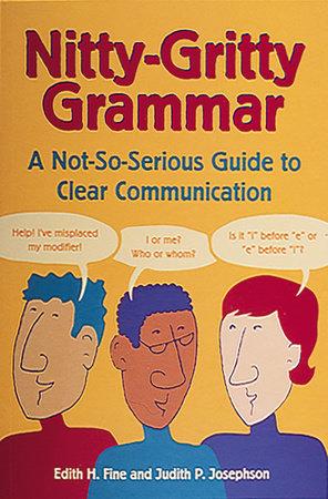 Nitty-Gritty Grammar by Edith Hope Fine and Judith Pinkerton Josephson