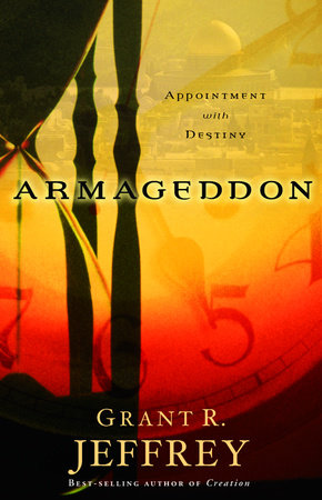Armageddon by Grant R. Jeffrey
