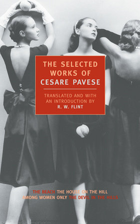 Selected Works of Cesare Pavese by Cesare Pavese