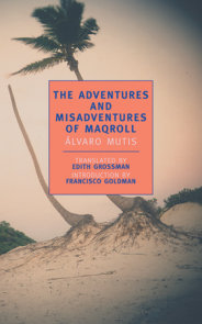 The Adventures and Misadventures of Maqroll