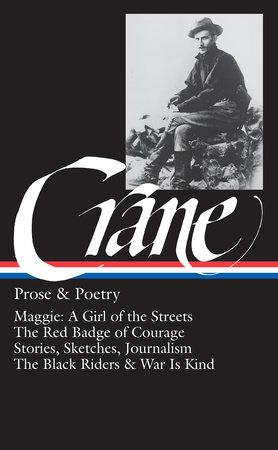 Stephen Crane: Prose & Poetry (LOA #18) by Stephen Crane