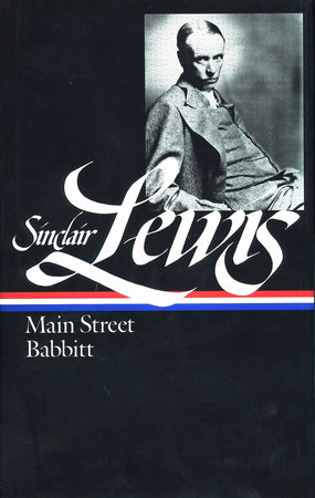 Sinclair Lewis: Main Street and Babbitt (LOA #59) by Sinclair Lewis