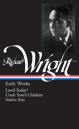 Richard Wright: Early Works (LOA #55) by Richard Wright