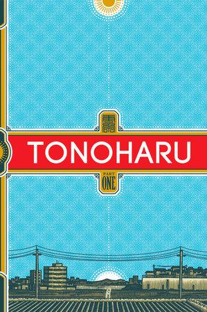 Tonoharu: Part One SC by Lars Martinson