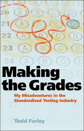 Making the Grades by Todd Farley