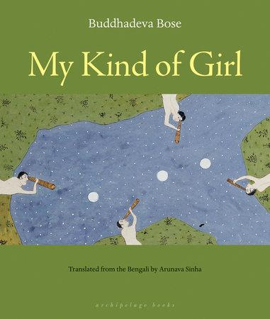 My Kind of Girl by Buddhadeva Bose