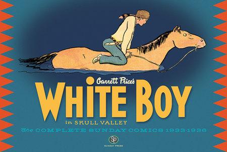White Boy in Skull Valley by Garrett Price