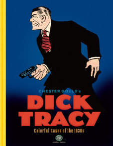 Dick Tracy: Colorful Cases of the 1930s