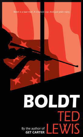 Boldt by Ted Lewis