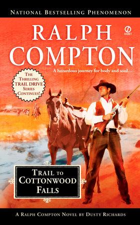 Ralph Compton Trail to Cottonwood Falls