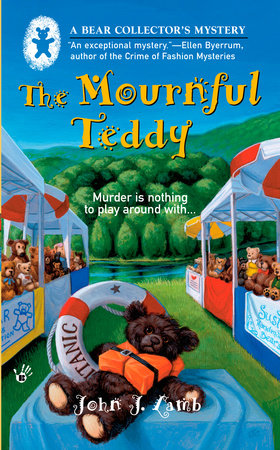 The Mournful Teddy by John J. Lamb