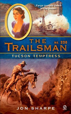 The Trailsman #330 by Jon Sharpe