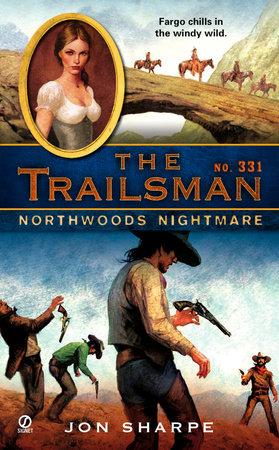 The Trailsman #331 by Jon Sharpe