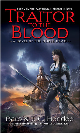 Traitor to the Blood by Barb Hendee and J.C. Hendee