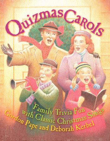 Quizmas Carols by Gordon Pape and Deborah Kerbel