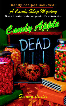 Candy Apple Dead by Sammi Carter