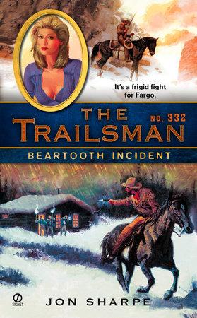 The Trailsman #332 by Jon Sharpe