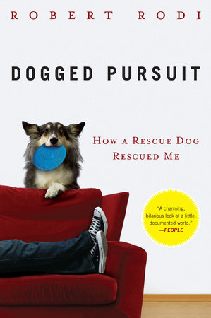 Dogged Pursuit by Robert Rodi