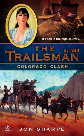 The Trailsman #334 by Jon Sharpe