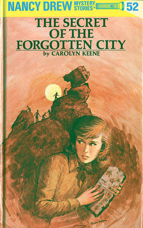 Nancy Drew 52: the Secret of the Forgotten City by Carolyn Keene