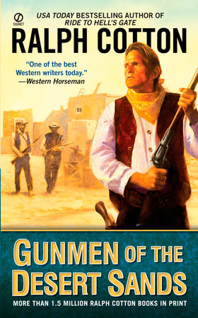 Gunmen of the Desert Sands by Ralph Cotton