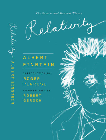 Relativity by Roger Penrose and Albert Einstein