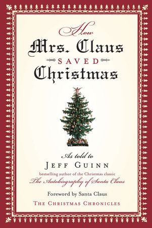 How Mrs. Claus Saved Christmas by Jeff Guinn