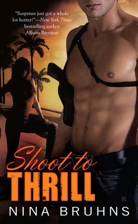 Shoot to Thrill by Nina Bruhns