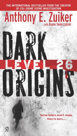 Level 26 by Anthony E. Zuiker and Duane Swierczynski