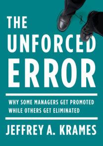 The Unforced Error