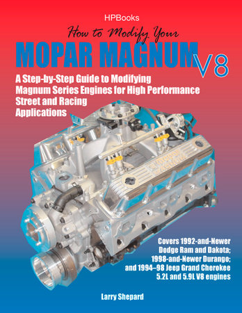 How to Modify Your Mopar Magnum V-8HP1473 by Larry Shepard