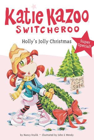 Holly's Jolly Christmas by Nancy Krulik